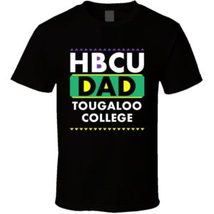 Hbcu Dad Tougaloo College Pro Black College Pride T Shirt image 0