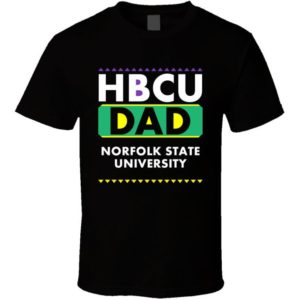 Hbcu Dad Norfolk State University Pro Black College Pride T image 0