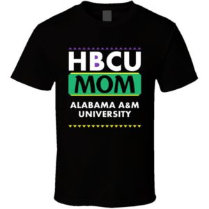 Hbcu Mom Alabama A&m University Pro Black College Pride T image 0