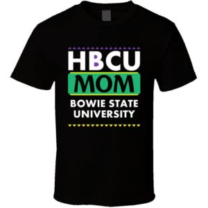 Hbcu Mom Bowie State University Pro Black College Pride T image 0