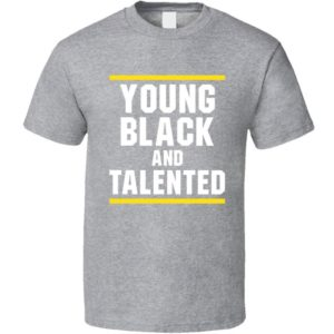 Young Black And Talented Cool Classic T Shirt image 0