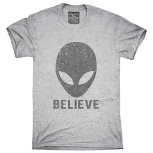 Alien Believe T-Shirt Hoodie Tank Top Gifts image 0