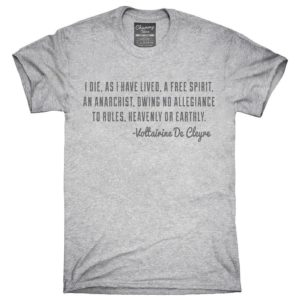 I Die As I Have Lived A Free Spirit An Anarchist T-Shirt image 0