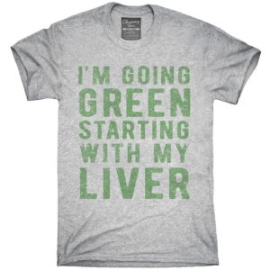 I'm Going Green Starting With My Liver T-Shirt Hoodie image 0