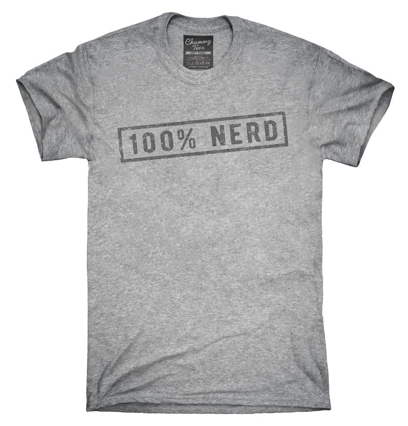 100 Percent Nerd T-Shirt Hoodie Tank Top Gifts image 0