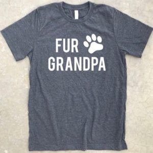 Fur Grandpa Shirt Dog Grandpa Shirt Dog Grandpa Gift Funny image 0