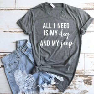 All I Need is my Dog and my Jeep Shirt Cute Jeep gift Jeep image 0