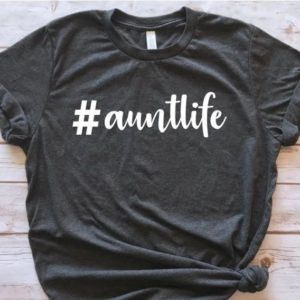 Aunt Life Shirt Hashtag Aunt life Gift for Aunt Christmas image 0