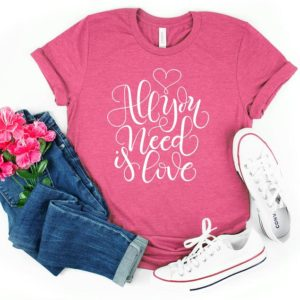 All You Need is Love Shirt  Cute Valentine's Day Shirt  image 0