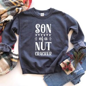 Son of a Nutcracker Sweatshirt Funny Elf Christmas Sweater image 0