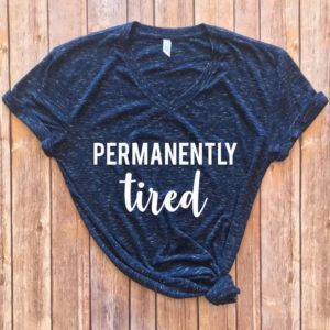 Permanently Tired Shirt mom life shirt mom gift tired image 0