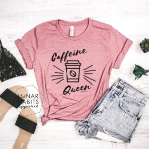 Caffeine Queen Coffee Shirt Gift For Coffee Lover Shirt But image 0