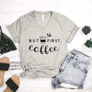 But First Coffee Shirt Gift For Coffee Lover Shirt Coffee image 0