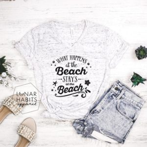 What Happens At The Beach Hello Beaches Island Vacay Shirt image 0