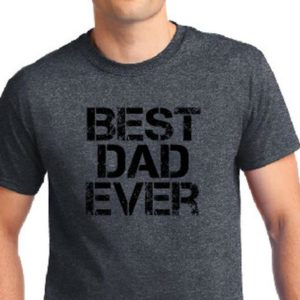 Dad Gift Best Dad Ever T Shirt Father Daughter Husband Dad image 0