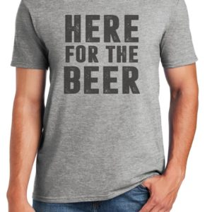 Dad Gift Here For The Beer T Shirt Father Daughter Husband image 0