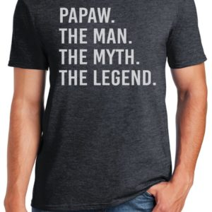 Dad Gift Papaw The Man The Myth The Legend T Shirt Father image 0
