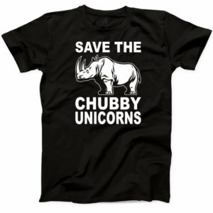 Save The Chubby Unicorns T-shirt Funny Humor Help The Hungry image 0
