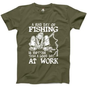 A Bad Day Of Fishing Is Better Than A Good Day At Work Tshirt image 0