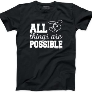 All Things Are Possible T Shirt Religion Jesus Religious image 0
