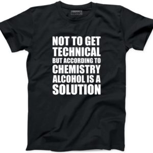 Alcohol is Solution Funny TShirt Chemistry Beer Drinking Party image 0