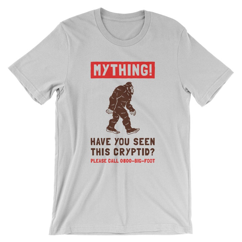 Mything Have You Seen This Cryptid T-Shirt  Bigfoot Funny image 0