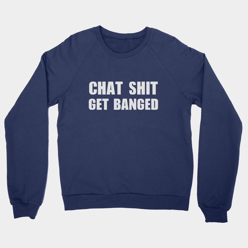 Chat Shit Get Banged Sweater  Funny Leicester Vardy Crewneck image 0