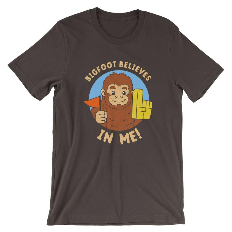 Bigfoot Believes In Me T-Shirt  Funny Positive Tee Shirt  image 0