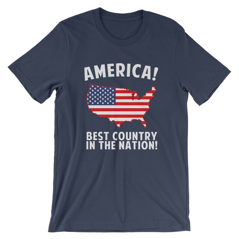 America Best Country In The Nation T-Shirt  Funny USA Shirt  image 0