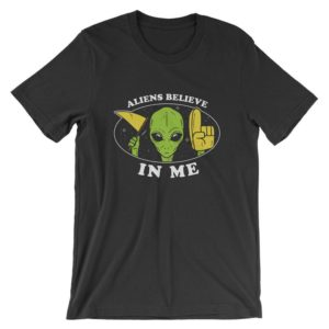 Aliens Believe In Me T-Shirt  Wholesome Sasquatch Yeti Shirt image 0