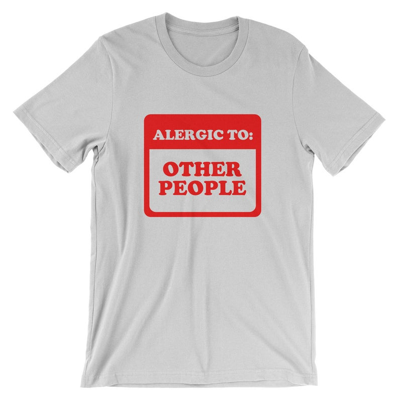 Allergic To Other People T-Shirt  Funny Introvert Shirt  image 0