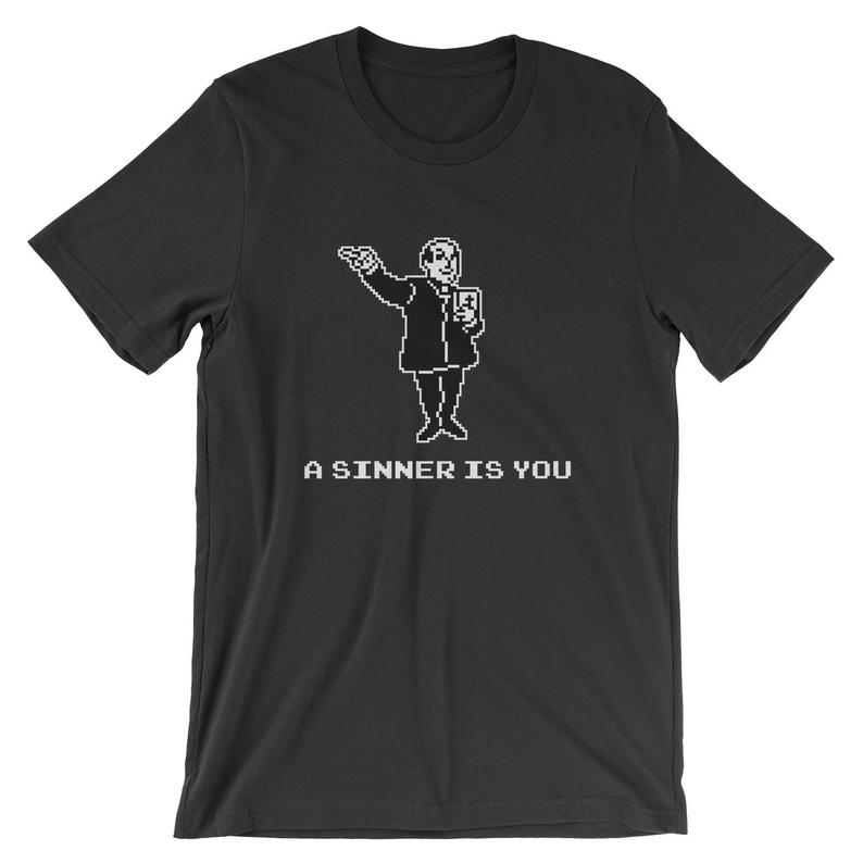 A Sinner Is You T-Shirt  Funny Sin Priest Meme Shirt  Mens image 0