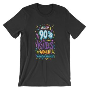 Only 90s Kids Would Understand T-Shirt  Retro Nineties Shirt image 0