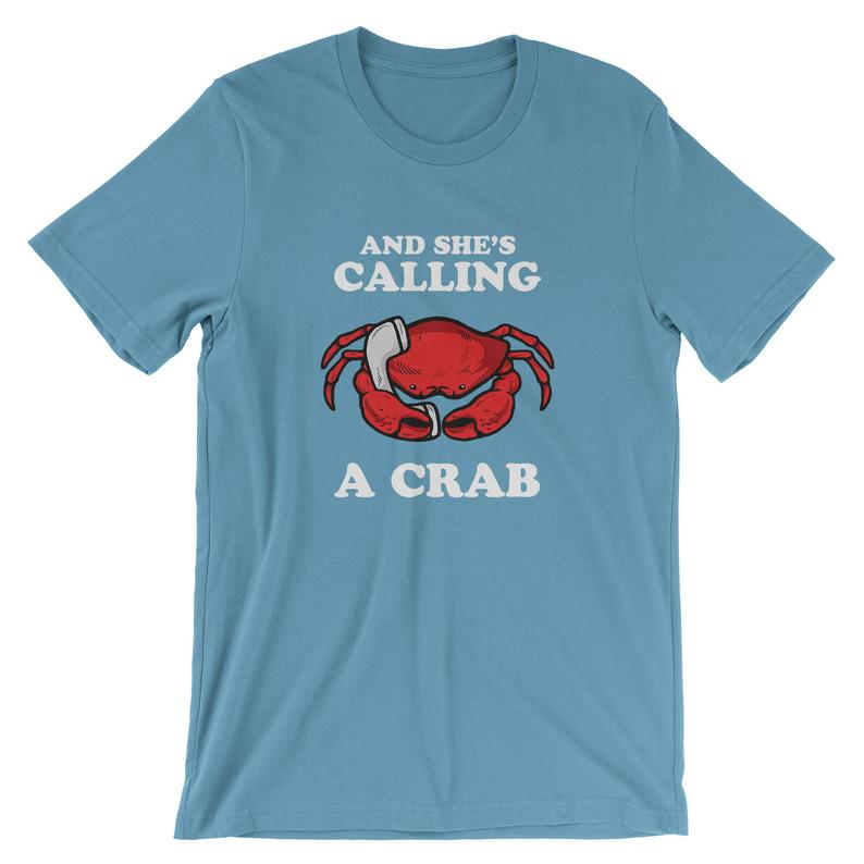 And She's Calling A Crab T-Shirt  Funny Crab Meme Shirt  image 0