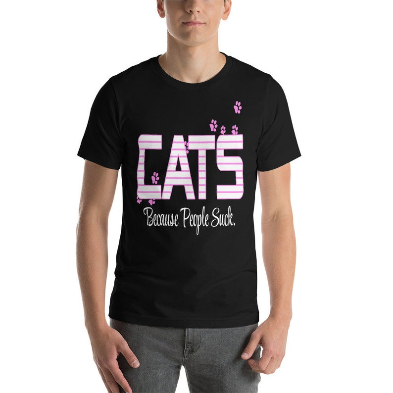 Cats Because People Suck Gift Short-Sleeve Unisex T-Shirt image 0