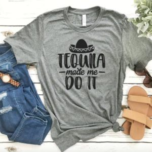 Tequila T-shirt  Tequila Made Me Do It  Funny Party T-shirt image 0