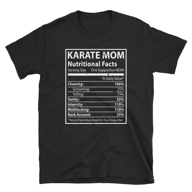 Funny Karate Mom Nutrition Facts T-Shirt  Mama Mother  image 0