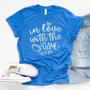 Football T-Shirt  In Love With The Game  Football Mom Shirt image 0