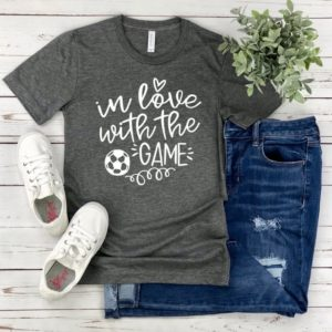 Soccer T-Shirt  In Love With The Game  Soccer Mom Shirt  image 0