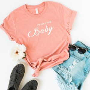 Its not food baby pregnancy announcement shirt for women Peach / white print