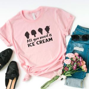 All I need is Ice cream funny t-shirts for women shirt with Pink / black print