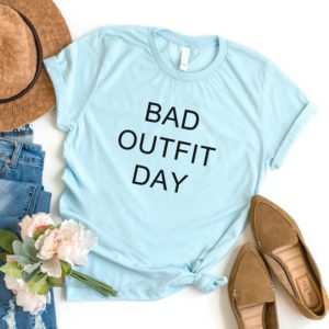 Bad outfit day Graphic Tee Women T-shirt Tumblr Clothing T Blue / black print