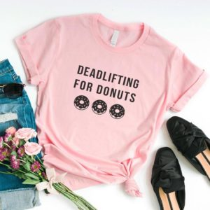 Deadlifting for dounts funny t shirts for women with saying Pink / black print