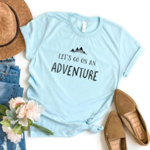 Wanderlust Lets go on an Adventure shirt tshirt with saying Blue / black print