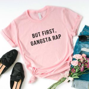 But first gangsta rap hip hop t-shirt for women with quotes Pink / black print