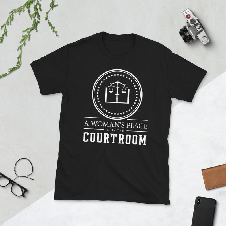 Funny Lawyer Shirt Judge Law Student A Woman's Place Is In image 0