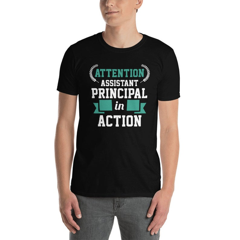 Assistant Principal Shirt Teacher Gift Attention Assistant image 0