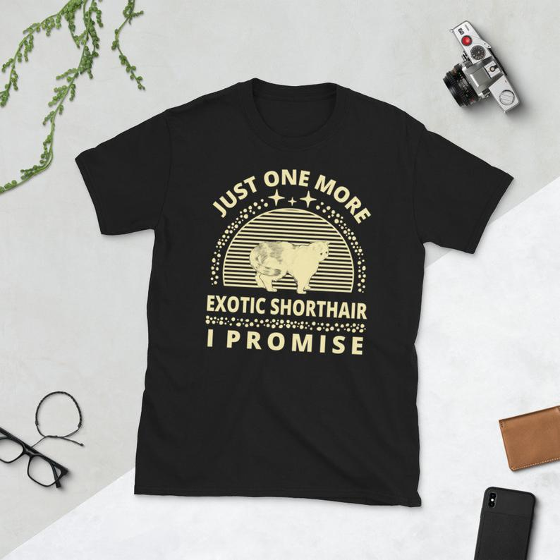 Cat Shirt Cat Owner Kitty Cats Lover Just One More Exotic image 0