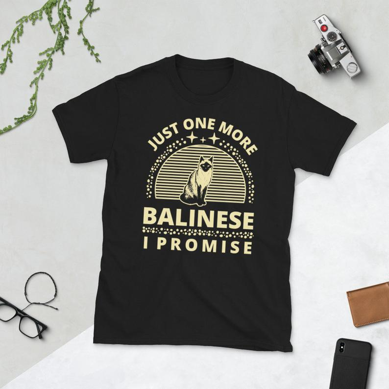 Cat Shirt Cat Owner Kitty Cats Lover Just One More Balinese image 0