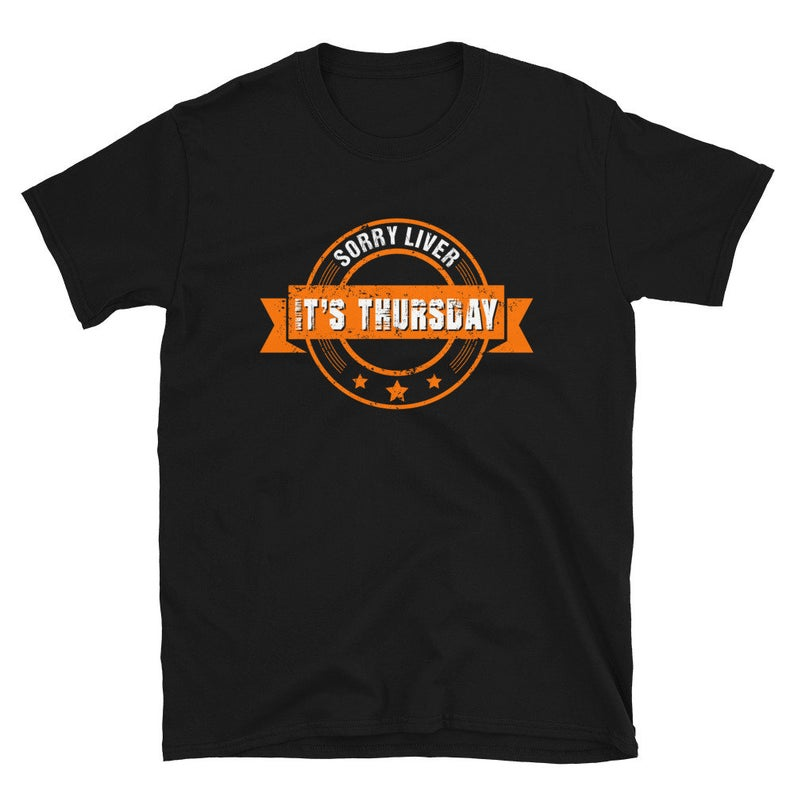 Drinking Shirt Sorry Liver It's Saturday Funny Day image 0
